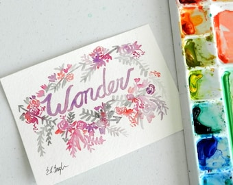 Wonder, original watercolor lettering with flowers and arrows, 5x7, pink, purple, grey, magenta