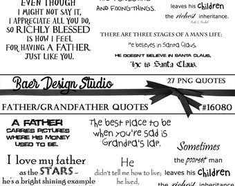 Fathers Day Quotes, Father Word Art, Inspirational Quotes, Father Quotes, Grandfather Quotes, Digi Stamps, Inspirational Quotes, #16080