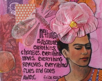 Frida Kahlo Mixed Media Collage, Colors of Mexico, Shades of Pinks and Oranges, Frida Quote, Square Art, Small Gift 6 x 6, Hand Lettered