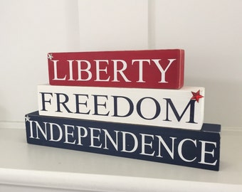 July 4th wooden stacker blocks....Liberty, Freedom, Independence stacking blocks....patriotic wood blocks....red, white and blue blocks