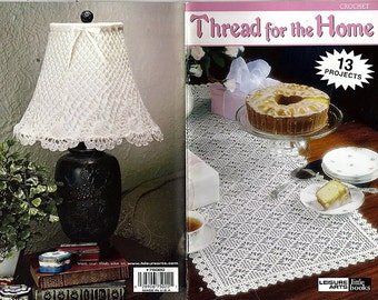 Thread For The Home Crochet Pattern Book Leisure Arts Little Books 75020