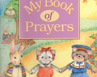 "CHILDREN""S PERSONALIZED BookMy Book of Prayers (Non-Denominational #601) Version Printed and bound by us"