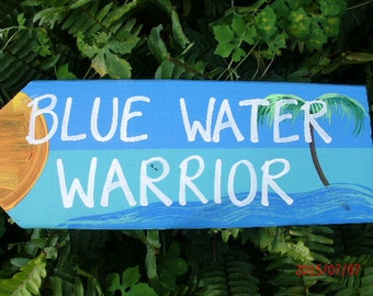 Blue Water Warrior