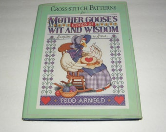 1990 Cross Stitch Patterns for Mother Goose's Words of Wit and Wisdom HCDJ 1st/1st
