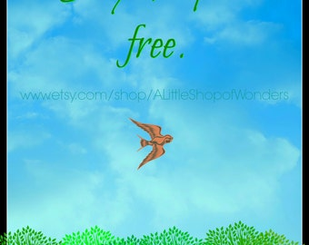 Set your spirit free print
