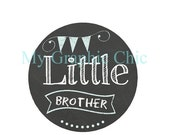 MEGA SALE Sale Little Brother Chalkboard Banner Iron On Transfer  for T shirt Digital Pdf File Instant Download