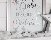 Baby It's Cold Outside STENCIL VINYL LETTERING