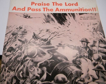 Praise The Lord and Pass The Ammunition Sheet Music, Frank Loesser, 1942, War Time Graphics