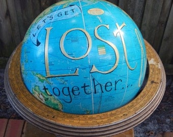 CUSTOM PAINTED Lets Get Lost Hand Painted Globe