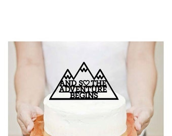 And So Our Adventure Begins With Mountains Cake Topper - Event Cake Topper - Laser Cut on Wood
