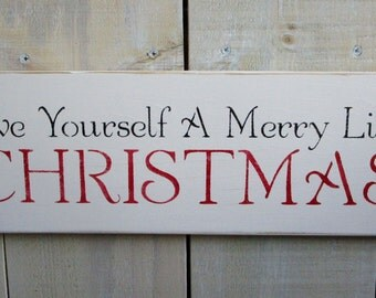 Handmade Sign - Have Yourself a Merry Little Christmas, Christmas sign
