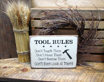 Gift idea for dad, Wooden Sign, Tool Rules, Sign For The Guy With All The TOOLS, Workshop decor, Fathers day gift, Birthday for dad