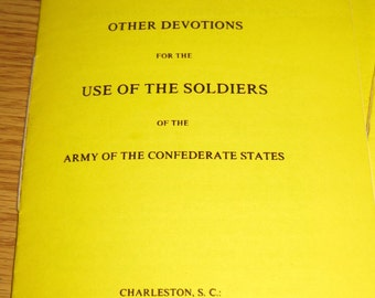 Civil War Reprint of the Confederate Soldiers Prayer Booklet