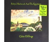 VINYL: Robyn Hitchcock & The Egypytians---Globe of Frogs