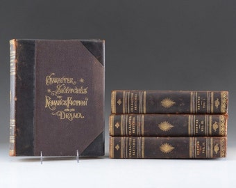 1892 Character Sketches of Romance and Drama, First Edition Four Volume book set collection