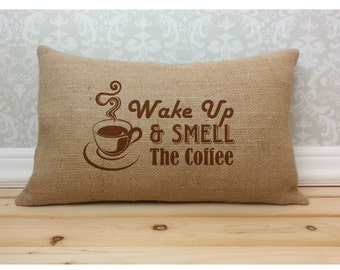 Coffee Burlap Pillow, Wake Up and Smell the Coffee Pillow, Coffee Lover Decor, Burlap Decor, Oblong Pillow,