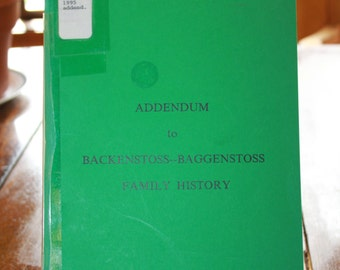 Genealogy, Addendum to Backenstoss, Baggenstoss Family History, Genealogy, Family Search, Family Research, Birthday Gift, Unique Gift