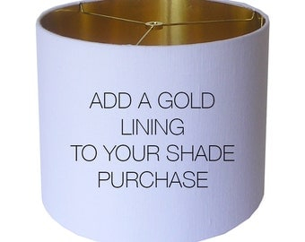 Lamp Shade Gold Lining Upgrade - Custom Lampshade Add On - Metallic Gold Foil Lining - Shiny Gold - Made to Order