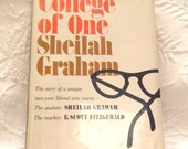 College of One by Sheila Graham Biography of F Scott Fitzgerald Paramour after Zelda