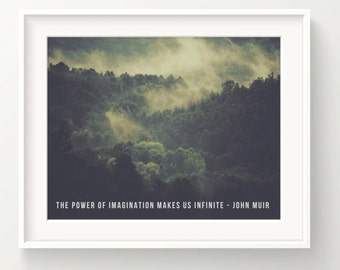 """John Muir Print - quote """"The power of imagination makes us infinite"""" - forest - Wall Art Print"""