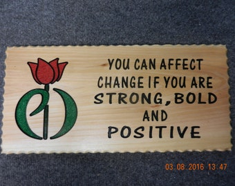Hand Carved sign on Cedar Wood  You can affect change (Parkinson's Disease) (Made to Order)