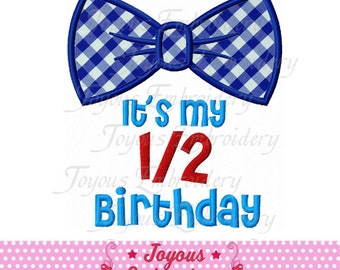 Instant Download My 1/2 Birthday With Bow Tie For Boys Applique Machine Embroidery Design NO:2026