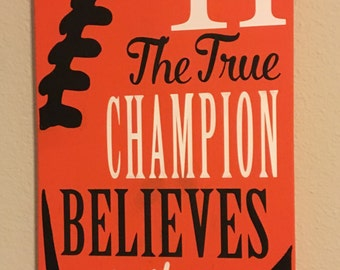 Football Signs, Football Decor, The True Champion Believes in the Impossible, Inspirational Quote for the Football Fan Football Player Decor