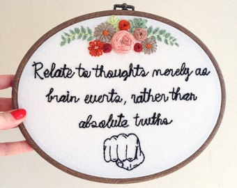 Hand Embroidered Hoop - Positive Saying surrounded with Decorative Floral Edging - 10.5 Inch oval hoop