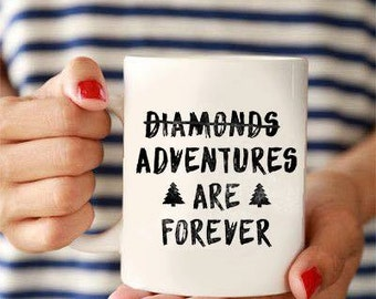 """Cup """"Adventures are forever"""""""