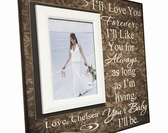 Mother of the Bride Gift ~ Wedding Thank You Gift For Mom ~ Mother's Day Gift to Mom ~ I'll Love You Forever...Your Baby I'll Be ~