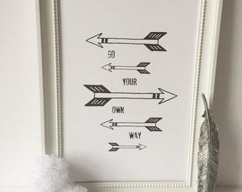 Monochrome premium print go your own way arrow nursery wall art