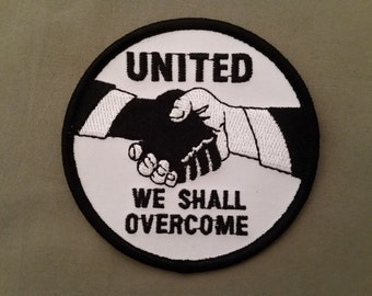 united we shall overcome embroidered patch