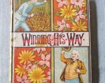 Winning His Way, by Charles Carleton Coffin, Civil War Juvenile Fiction, Written 1865, Published 1880s, 208 pp