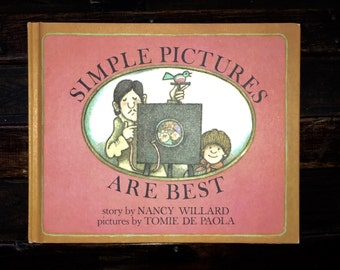 Simple Pictures are Best by Nancy Willard pictures by Tommie De Paola a Children's Vintage HC Book 1977