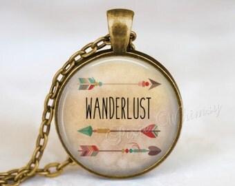 WANDERLUST Necklace, Wanderlust Pendant, Wanderlust Keychain, Wanderlust Jewelry, Bohemian Necklace, Arrow, Hippie, Gypsy, Gift for Traveler
