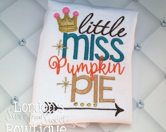Little Miss Pumpkin Pie!! Embroidered T-shirt/ Toddler T-shirt
