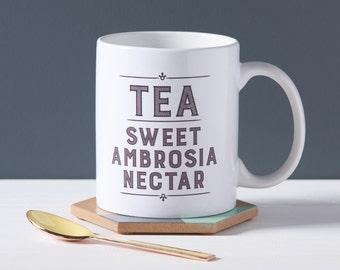 Tea Sweet Ambrosia Nectar Mug