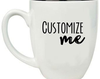Custom Personalized Bistro Mug 16 oz. Includes one side engraving