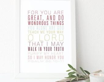 Bible Verse Print ,  Psalm 86:10-11, Scripture Art, Inspirational Typography, Home Decor, Psalm Wall Art