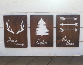 Have Courage, Explore, Be Brave Rustic Farmhouse Wooden Signs for Childs Room Décor, Nursery and Boys Room. Set of Three.