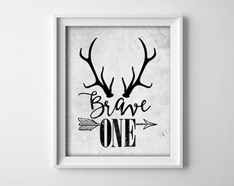 Printable Nursery Art - Brave One - Inspirational quote - Grey - Deer Antlers - Nursery Decor - Rustic Nursery - Baby shower gift - SKU:582