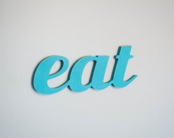 eat sign, wood eat sign, kitchen wall decor, kitchen sign, eat