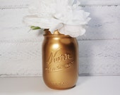 1- Hand Painted Pint Mason Jar Flower Vase-Metallic Gold-Country Decor-Cottage Chic-Shabby Chic-French Chic