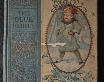 1800s The Blue Robin Children's Book