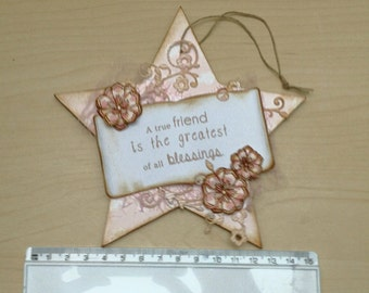 "Star wall hanging ""a true friend is the greatest of all blessings"""