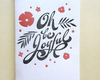 Oh Be Joyful- Single Letterpress Card