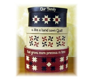 Our family is like a hand sewn quilt that grows more preious in time shaker boxes ready to ship
