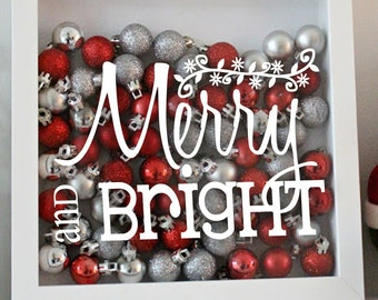 Merry and Bright - Christmas - Holiday Vinyl Sticker - Decal Only!
