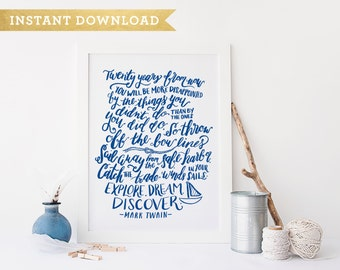 Mark Twain Literary Quote Calligraphy Art Print - Explore Dream Discover Instant Download Printable