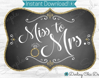 Miss to Mrs Sign-Chalkboard Sign-Bridal Shower Decoration-Chair Sign-Bachelorette Party-Digital Download-Printalble-Bridal Shower Banner